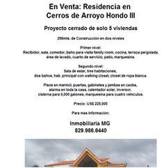 En Venta: Residencia en Cerros de Arroyo Hondo III Proyecto cerrado de solo 5 viviendas 296mts. de Construcción en dos niveles  Precio: US$ 225,000  Para más información: Inmobiliaria MG 829.986.6440