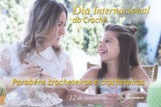 12 de Setembro Dia internacional do crochê <3 Parabéns à todos nós…
