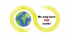 We only have one Earth!