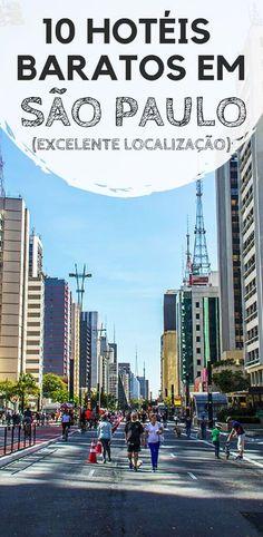 7f1acd4c6 10 hotéis baratos em São Paulo  Excelente Localização