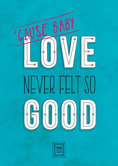 Love Never Felt So Good - Michael Jackson ft. Justin Timberlake - Typography Poster - Lettering