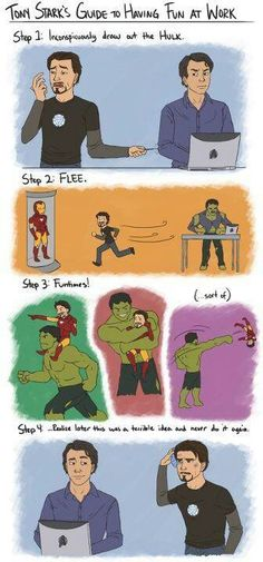 Tony Stark and Bruce Banner-    My best friend and I right here.