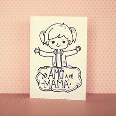 Tarjeta #Imprimible  para el #DiaDeLaMadre> Yo amo a mi mamá #MothersDay