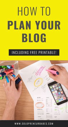 How To Plan Your Blog (Including FREE Blog Planner Printable!)