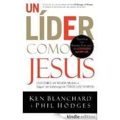 liderazgo de jesus ken blanchard - Buscar con Google
