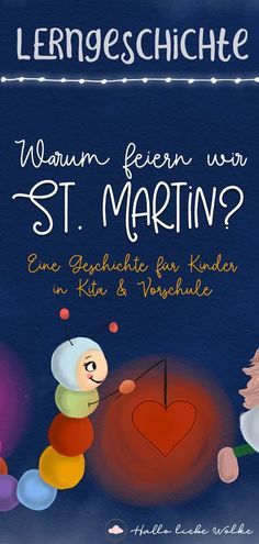 Firefly Bert and the Lantern - Why do we celebrate St. A learning story for children. - Why do we celebrate Saint Martin? Glow worm Bert would also like to walk with the lantern on Martin - Hl Martin, Saint Martin, Learning Stories, Stories For Kids, Fireflies Craft, Kindergarten Portfolio, School Birthday, Read Aloud, Mom Blogs