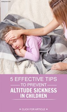 Children Sickness: If your child is suffering from altitude sickness, Here are a few ways that can help prevent altitude sickness in your child #health
