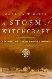 Storm of witch craft ~ the Salem witch trials