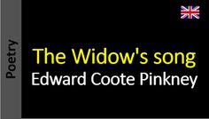 Poesia - Sanderlei Silveira: Edward Coote Pinkney - The Widow's song