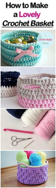 How to Make a Lovely Crochet Basket