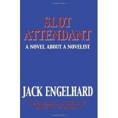 Slot Attendant: A Novel About A Novelist (Paperback)  http://mapleflavoring.com/amazonimage.php?p=1449555616  1449555616