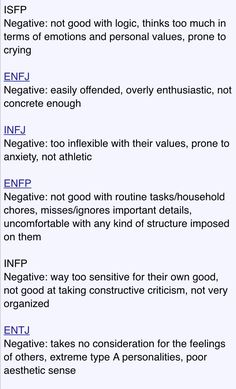 MBTI negatives for each type -- for INFJ, I disagree with the anxiety and not athletic, at least for me, it's not true. I'd say stubborn, gloomy, can focus too much on negatives, bad temper.