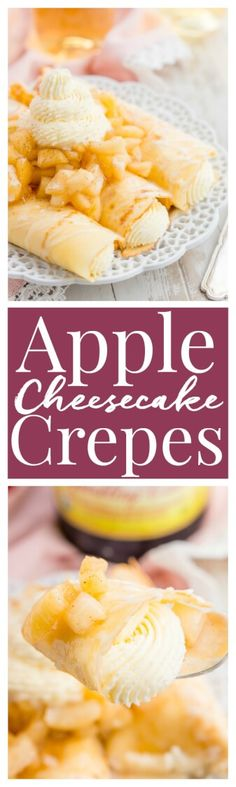 Apple Cheesecake Crepes are a fun way to sweeten up brunch or to be enjoyed as a decadent dessert! via @sugarandsoulco