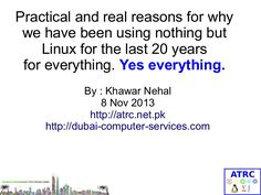 Why Linux should be on your computer. http://dubai-computer-services.com/ http://atrc.net.pk/