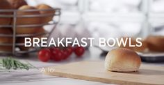 Bacon, Egg and Tre Stelle® Bocconcini Breakfast Bowls Bread Bowls, Bacon Egg, Baked Eggs, Breakfast Bowls, Dinner Rolls, Smoothie Bowl, Cherry Tomatoes, Lunches, Food Videos