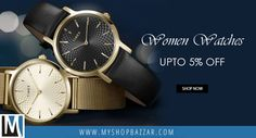 Adorn your wrist with dazzling yet classy watches for women. Discover an exquisite range here.