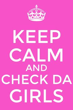 Keep calm and check the girls #breast cancer quote