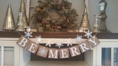 Be Merry Sign, Be Merry Christmas Sign, Christmas Decoration, Christmas Decor,  Christmas Banner, Snowflake Garland, Winter Decor