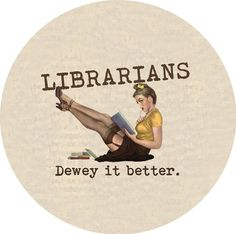 librarians dewey it better.