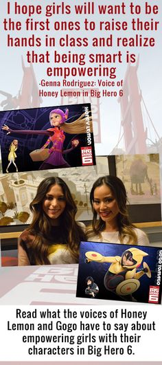 I recently had the chance to chat with the Big Hero 6 voices of Gogo Tomogo and Honey Lemon. Here's what Jamie Chung & Genesis Rodriguez had to say about empowering girls.