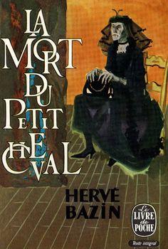 Lucien Fontanarosa (1912-1975): La Mort du Petit Cheval written by Hervé Bazin, published in 1963 by Le Livre de Poche.