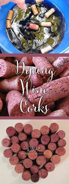 Dyeing Wine Corks collage