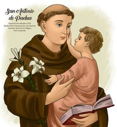 Oracion A San Antonio, Fictional Characters, Art, Saints, Saint Anthony Of Padua, Calendar, Dios, Illustrations, Art Background