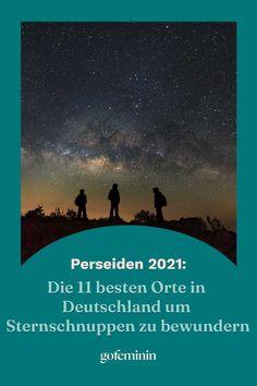 In der Nacht vom 12. auf den 13. August kann man innerhalb einer Stunde 100 funkelnde Sternschnuppen zählen. Doch um den wunderschönen Sternenhimmel zu bestaunen, sollte man am besten an einem Ort ohne hohe Lichtverschmutzung sein. Wir zeigen euch, wo in Deutschland die besten Sternbeobachtungsplätze sind. #Sternschnuppen #Sterne #Nacht #Deutschlandurlaub #Wünsche #Romantik Wanderlust, Movie Posters, Movies, Astronomy, Dark Skies, Light Pollution, Starry Nights, Shooting Stars, Films