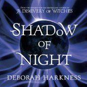 """Shadow of Night"" (All Souls: Audiobook 2) by Deborah Harkness"