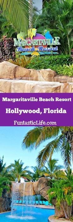 Margaritaville Beach Resort in Hollywood, Florida