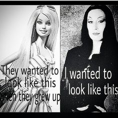 Morticia is beautiful in a timeless exquisite extraordinary way, I'd love to be like her. And to have a love like she does with Gomez!! Barbie and Ken can't even compete!!