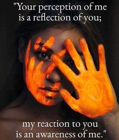 Your perception of me is a reflection of you; my reaction to you is an awareness of me. Awakening Quotes, Spiritual Awakening, Spiritual Enlightenment, Wisdom Quotes, Me Quotes, Daily Quotes, Worth Quotes, Spiritual Wisdom, Perception