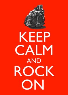 Geology Keep Calm and Rock On 5x7 Poster Print by theartfulbadger, $7.00