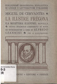 Miguel de Cervantes: La ilustre fregona