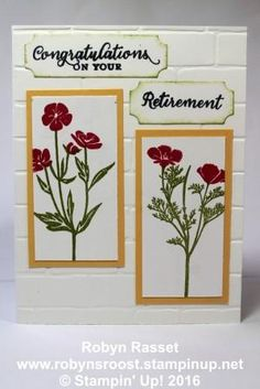 Retirement with Wild About Flowers stamp set and Brick Embossing folder background. www.robynsroost.stampinup.net