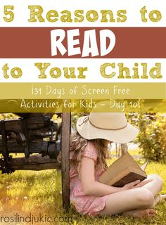 Here are 5 reasons for you to turn off the TV, grab some books and start reading to your child more often.