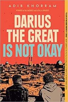 AmazonSmile: Darius the Great Is Not Okay (9780525552970): Khorram, Adib: Books Ya Books, Free Books, Good Books, Books To Read, Comic Books, New York Times, Missouri, Gay Romance, Historischer Roman