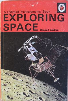 Ladybird Achievements Book Exploring Space HC W H 1964 Spot Books, My Books, Ladybird Books, Space Race, Comic Pictures, Kids Reading, Learn To Read, Book Collection, Vintage Books