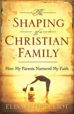 Shaping of a Christian Family