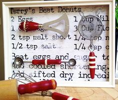 Clever idea: frame vintage kitchen utensils over a recipe background; I can think of variations on this theme
