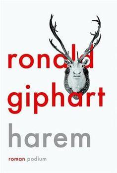 Mijn eerste boek van Giphart. Libris-Boekhandel: Harem - Ronald Giphart (eBook, ISBN: 9789057597251)
