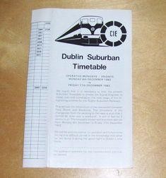 CIE DUBLIN SUBURBAN TIMETABLE MONDAYS TO FRIDAYS 6th Dec to 17th Dec 1982 Monday Friday, Mondays, Dublin