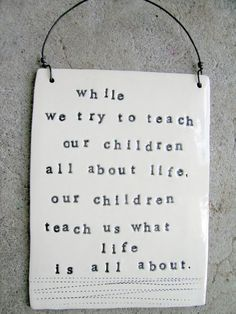 Lessons from kids