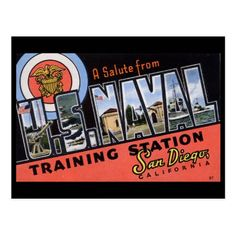 Greetings From Naval Training Station San Diego! Postcard - Remember the day when. Funny Vintage Ads, Vintage Advertising Posters, San Diego Skyline, Navy Quilt, Postcard Printing, Vintage California, Old Signs, Large Letters, Travel Scrapbook
