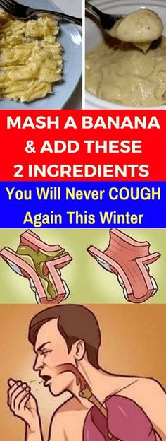MASH A BANANA AND ADD THESE 2 INGREDIENTS! YOU WILL NEVER COUGH AGAIN THIS WINTER - seeking habit