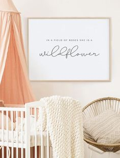 Being A Mom Quotes Discover In a field of roses she is a wildflower Print Girl Nursery Prints Quote Prints for Girl Baby Girl Quotes She is a Wildflower Printable Girl Nursery Themes, Nursery Design, Nursery Prints, Nursery Decor, Nursery Ideas, Girl Nurseries, Nursery Inspiration, Nursery Room, Bedroom