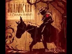 Hank Williams III,Low Down,The Damn Band,Alone And Dying