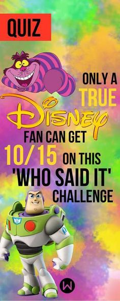 Quiz: Only A True Disney Fan Can Get 10/15 On This 'Who Said It' Challenge - Women.com