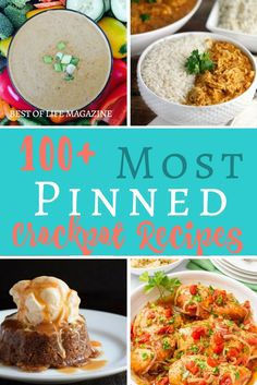 The most pinned crockpot recipes are the best recipes that can help you save time, eat healthy, and eat delicious meals with minimal effort.