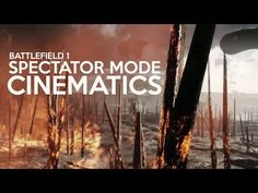 BF1:強化された「観戦モード」で美しいシネマティック映像の制作が可能に - http://fpsjp.net/archives/262674